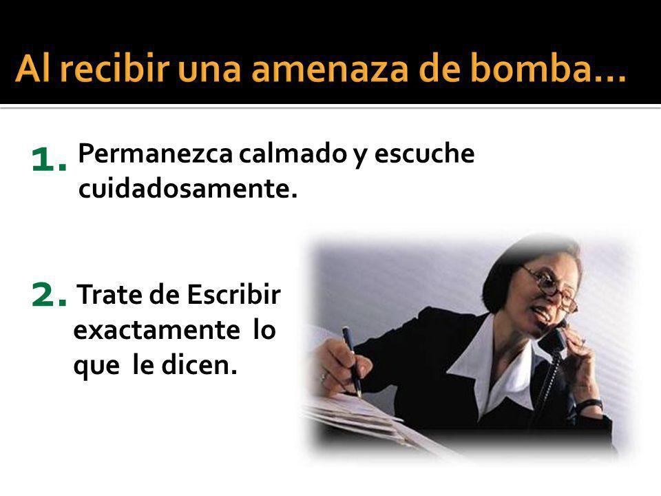 ¿Cuándo va a estallar la bomba.¿Qué tipo de bomba es.