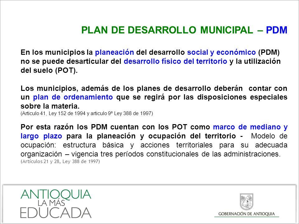 LOS PLANES DE ORDENAMIENTO TERRITORIAL POT Instrumento básico para desarrollar el proceso de ordenamiento del territorio municipal.