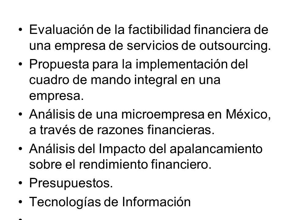 Evaluación de la factibilidad financiera de una empresa de servicios de outsourcing. Propuesta para la implementación del cuadro de mando integral en