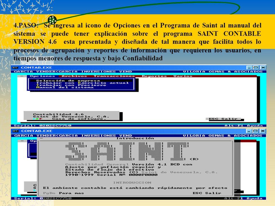4.PASO: Se ingresa al icono de Opciones en el Programa de Saint al manual del sistema se puede tener explicación sobre el programa SAINT CONTABLE VERS
