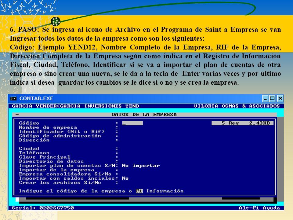 6. PASO: Se ingresa al icono de Archivo en el Programa de Saint a Empresa se van Ingresar todos los datos de la empresa como son los siguientes: Códig
