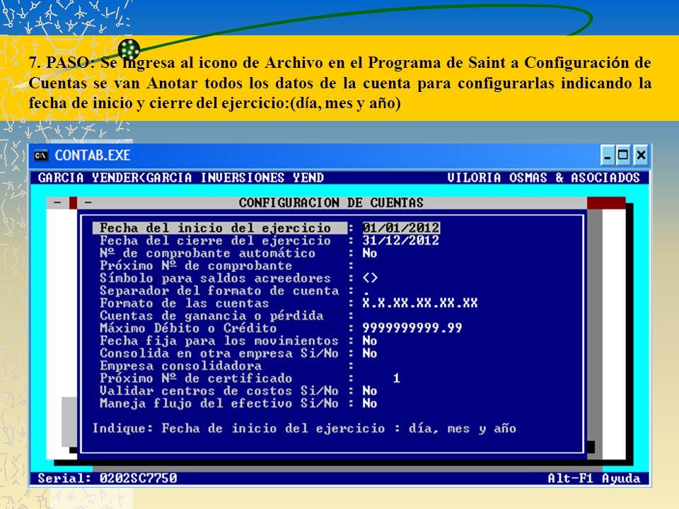 7. PASO: Se ingresa al icono de Archivo en el Programa de Saint a Configuraci ó n de Cuentas se van Anotar todos los datos de la cuenta para configura