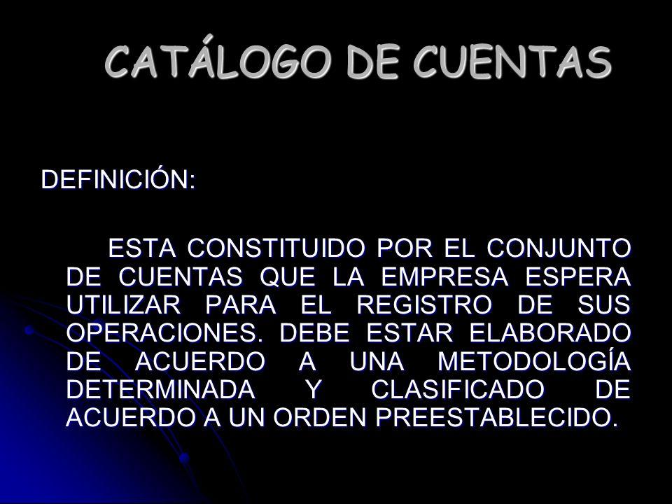 GENERACION DEL CATALOGO DE CUENTAS (continuación) 4.