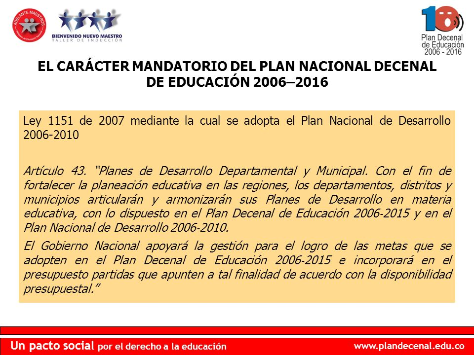www.plandecenal.edu.co Un pacto social por el derecho a la educación VERSIÓN IMPRIMIBLE: COMPENDIO GENERAL