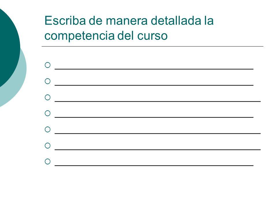 Paso 3 Describa, a continuación, los contenidos de la competencia del curso.