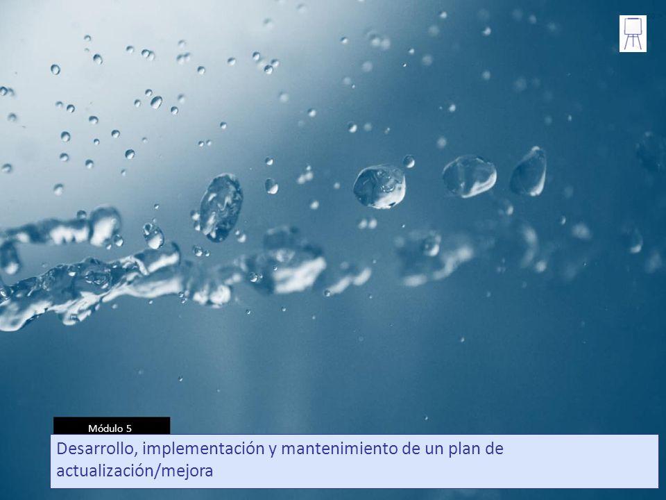 Módulo 5 1 Desarrollo, implementación y mantenimiento de un plan de actualización/mejora