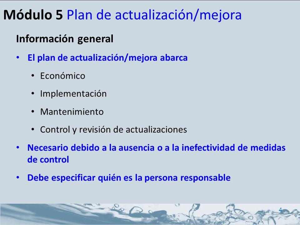Información general El plan de actualización/mejora abarca Económico Implementación Mantenimiento Control y revisión de actualizaciones Necesario debi