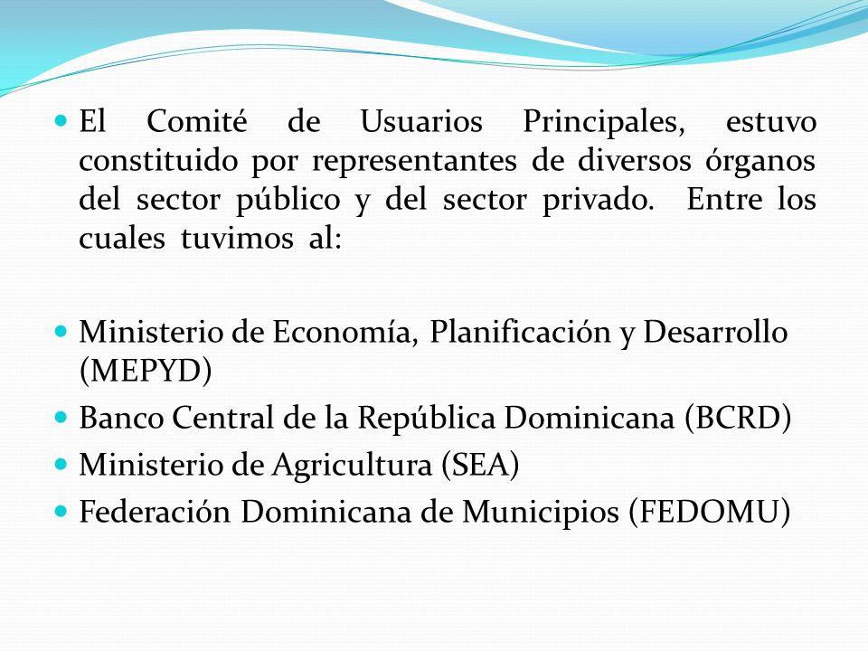El Comité de Usuarios Principales, estuvo constituido por representantes de diversos órganos del sector público y del sector privado. Entre los cuales