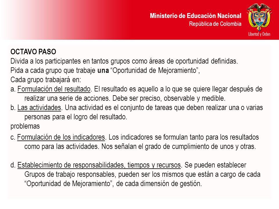 Ministerio de Educación Nacional República de Colombia c. Formulación de los indicadores. Los indicadores se formulan tanto para los resultados como p