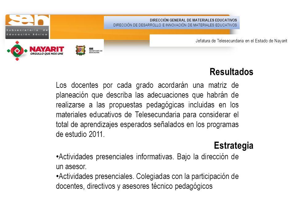Los docentes por cada grado acordarán una matriz de planeación que describa las adecuaciones que habrán de realizarse a las propuestas pedagógicas inc
