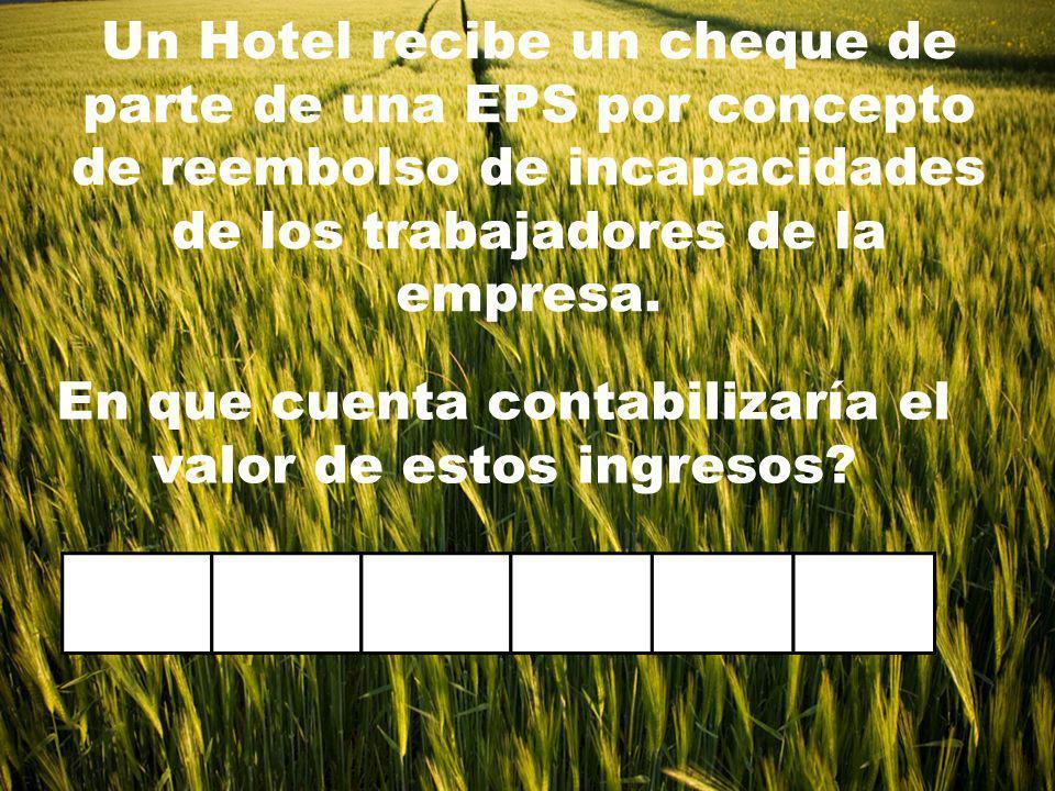 Un Hotel recibe un cheque de parte de una EPS por concepto de reembolso de incapacidades de los trabajadores de la empresa.