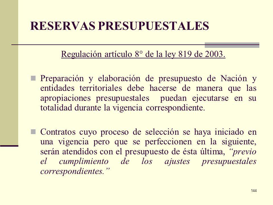 143 RESERVAS PRESUPUESTALES Regulación artículo 31 de la ley 344 de 1996. Inclusión expresa de las cuentas por pagar. Mecanismo para dar aplicación, r