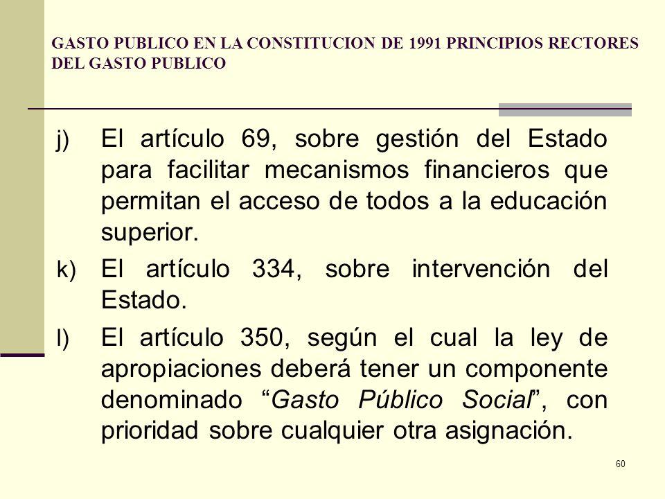 59 g) El artículo 48, mediante el cual se le compromete con la seguridad social; y el 49 con la salud y el saneamiento ambiental. h) El artículo 50, s