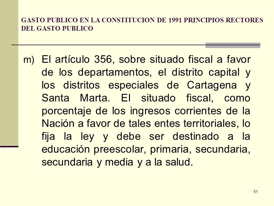 60 j) El artículo 69, sobre gestión del Estado para facilitar mecanismos financieros que permitan el acceso de todos a la educación superior. k) El ar