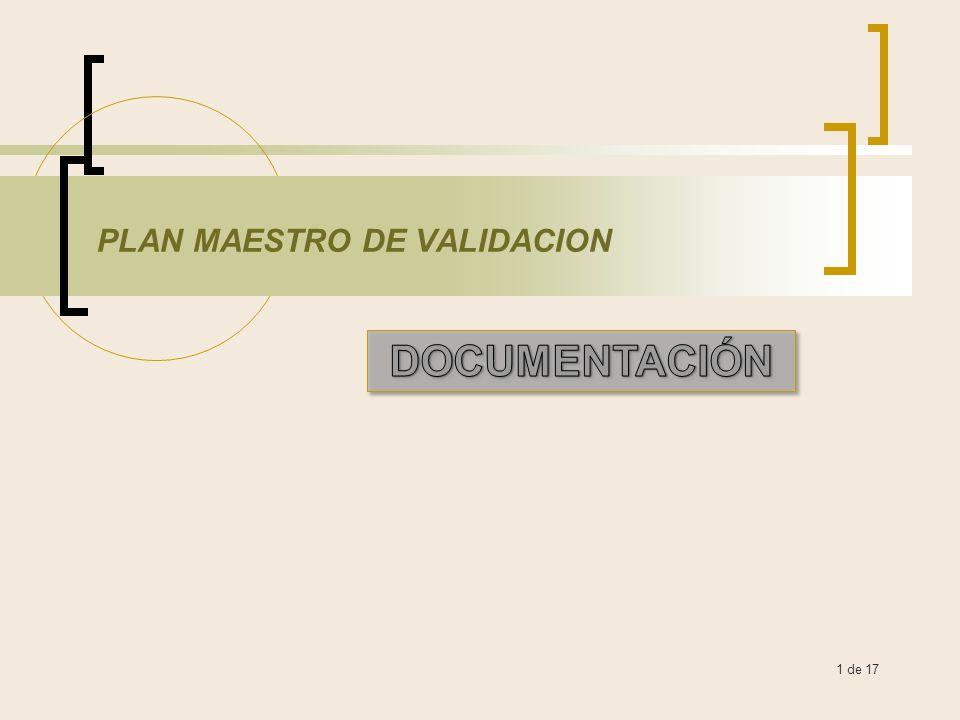 1 de 17 PLAN MAESTRO DE VALIDACION