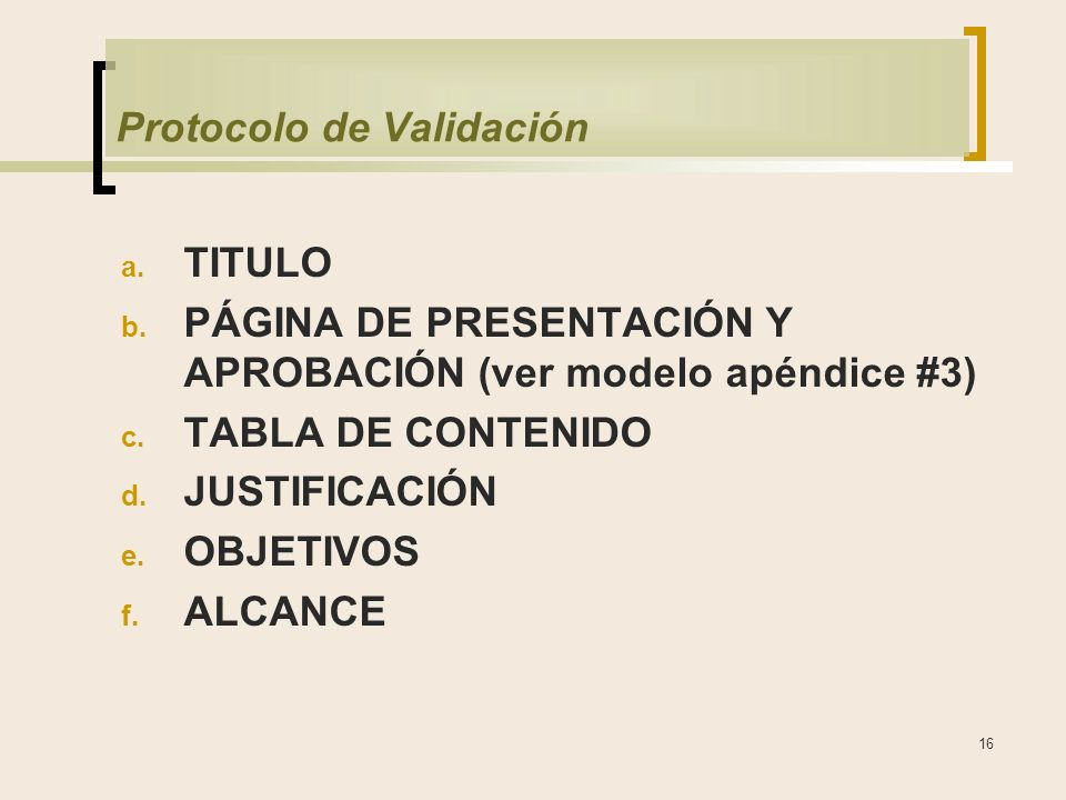 16 Protocolo de Validación a.TITULO b.