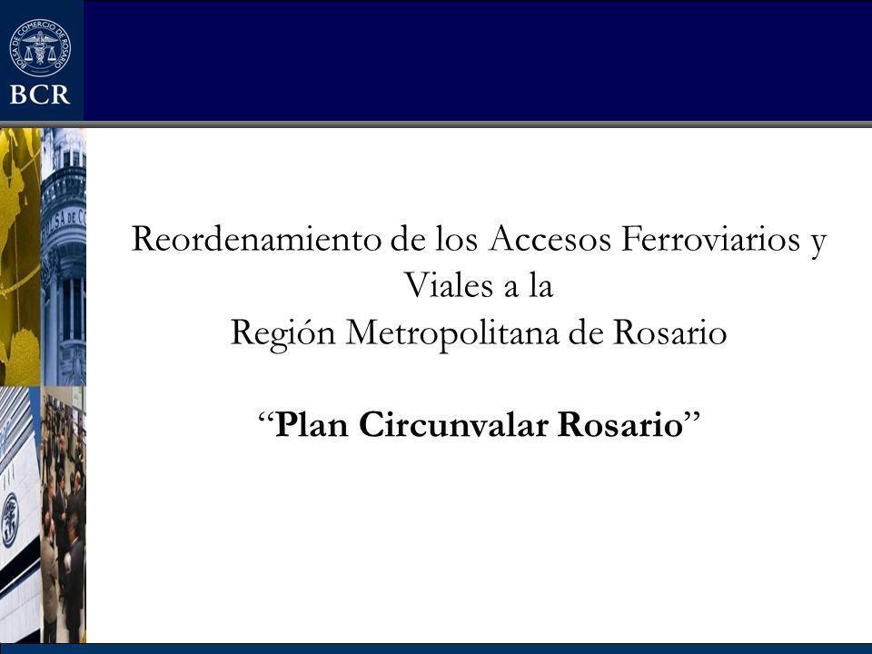 Reordenamiento de los Accesos Ferroviarios y Viales a la Región Metropolitana de RosarioPlan Circunvalar Rosario