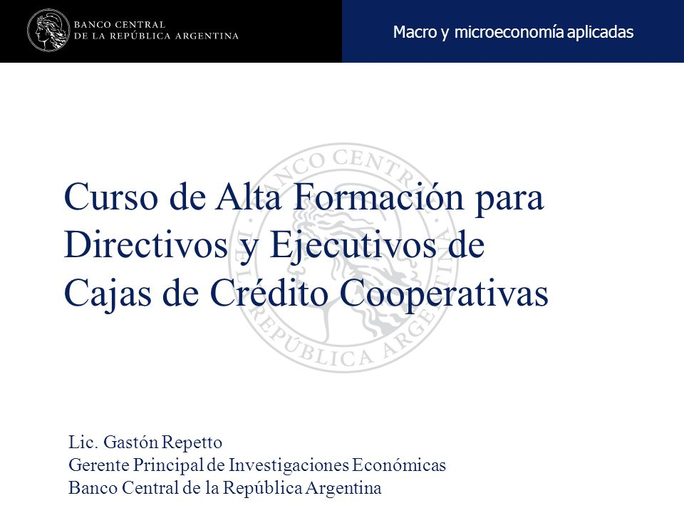 Nombre de la presentación en cuerpo 17 Curso de Alta Formación para Directivos y Ejecutivos de Cajas de Crédito Cooperativas Lic.
