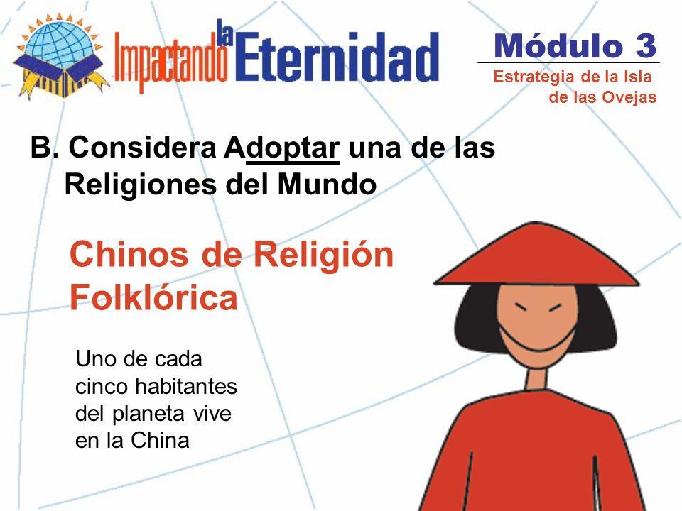 Módulo 3 Estrategia de la Isla de las Ovejas El Hinduismo 13 % de la población mundial.