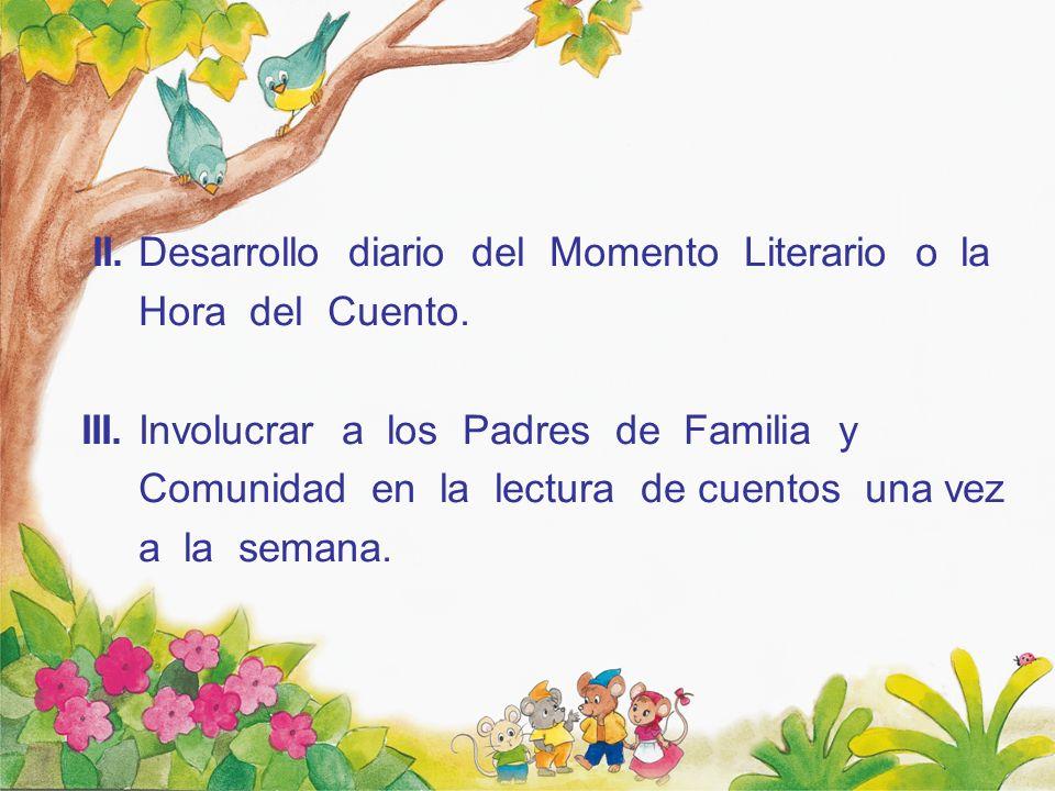 Implementación de la biblioteca en todas las aulas de las instituciones educativas.