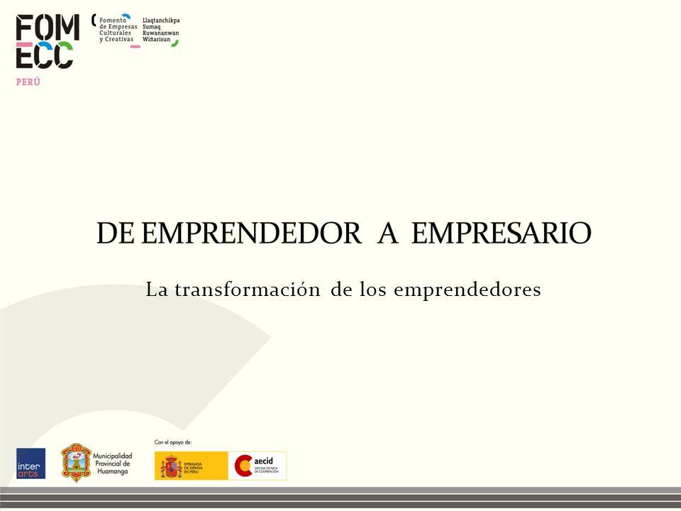 La transformación de los emprendedores
