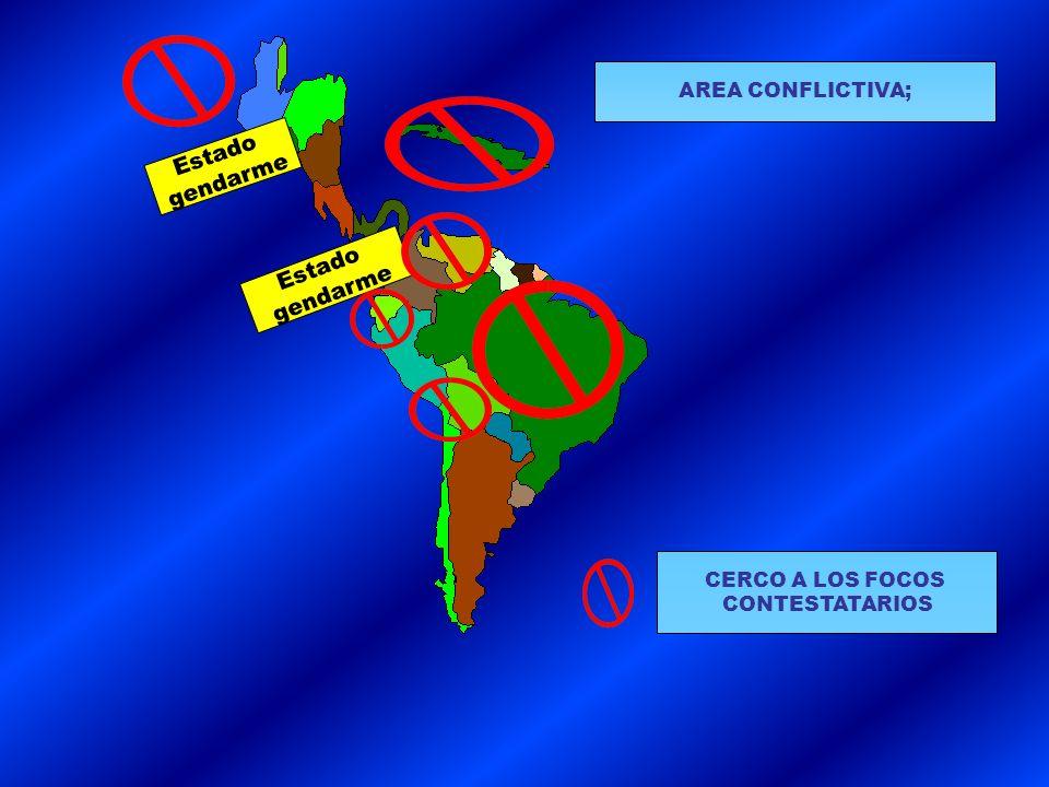 Estado gendarme Estado gendarme AREA CONFLICTIVA; CERCO A LOS FOCOS CONTESTATARIOS