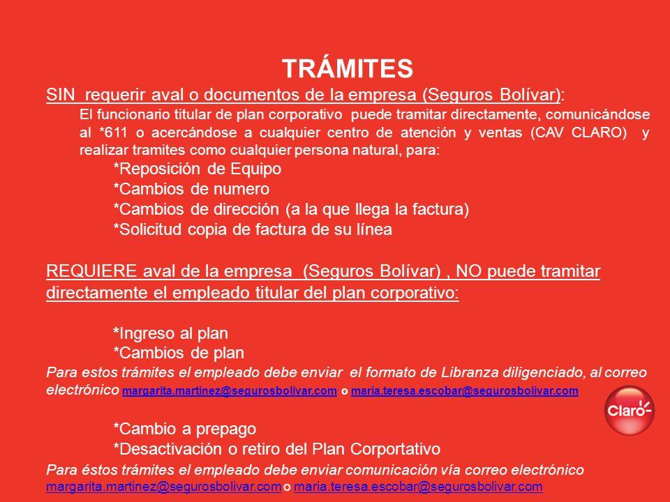 TRÁMITES SIN requerir aval o documentos de la empresa (Seguros Bolívar): El funcionario titular de plan corporativo puede tramitar directamente, comun