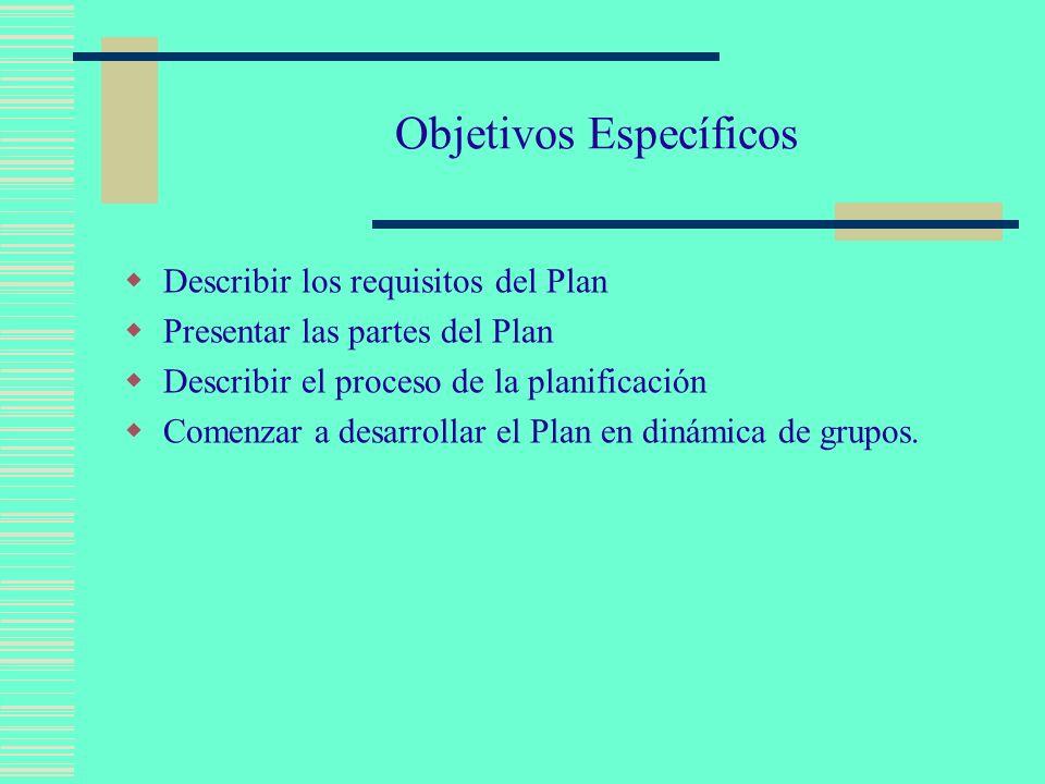 La siguiente información es requerida para el Plan: El Plan debe incluir: una meta de mejoramiento medible, pasos a seguir, y un marco de tiempo preestablecido y dirigido de cada resultado esperado.