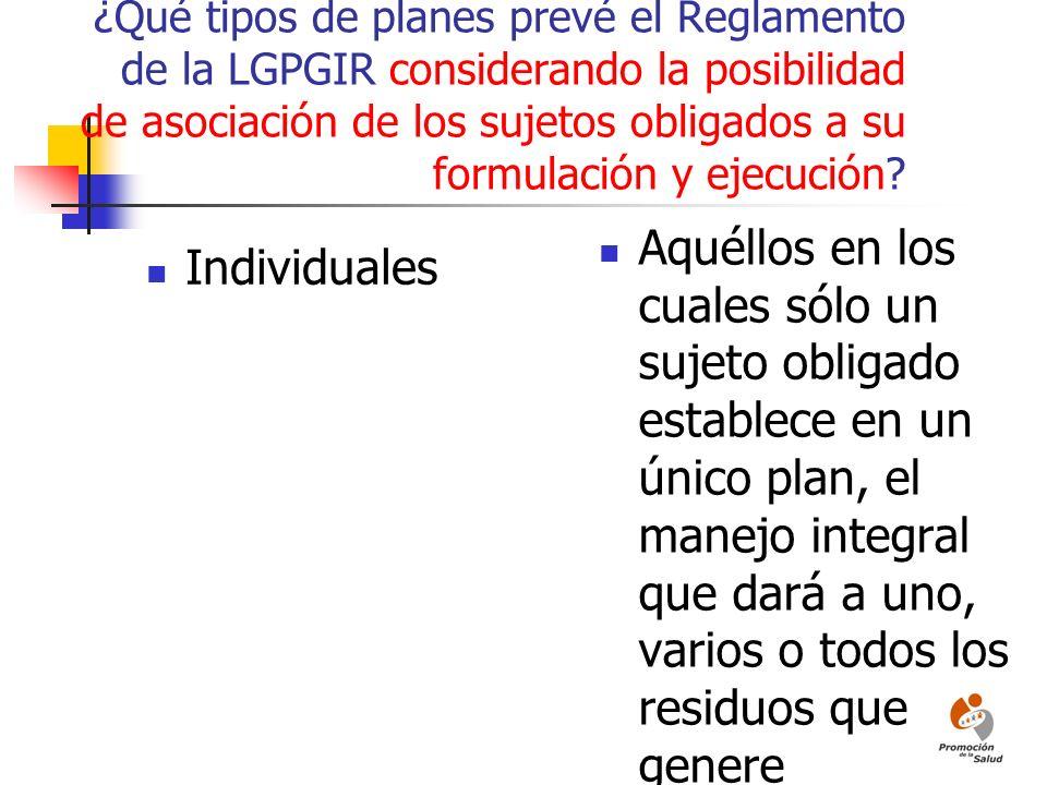¿Qué tipos de planes prevé el Reglamento de la LGPGIR considerando la posibilidad de asociación de los sujetos obligados a su formulación y ejecución?