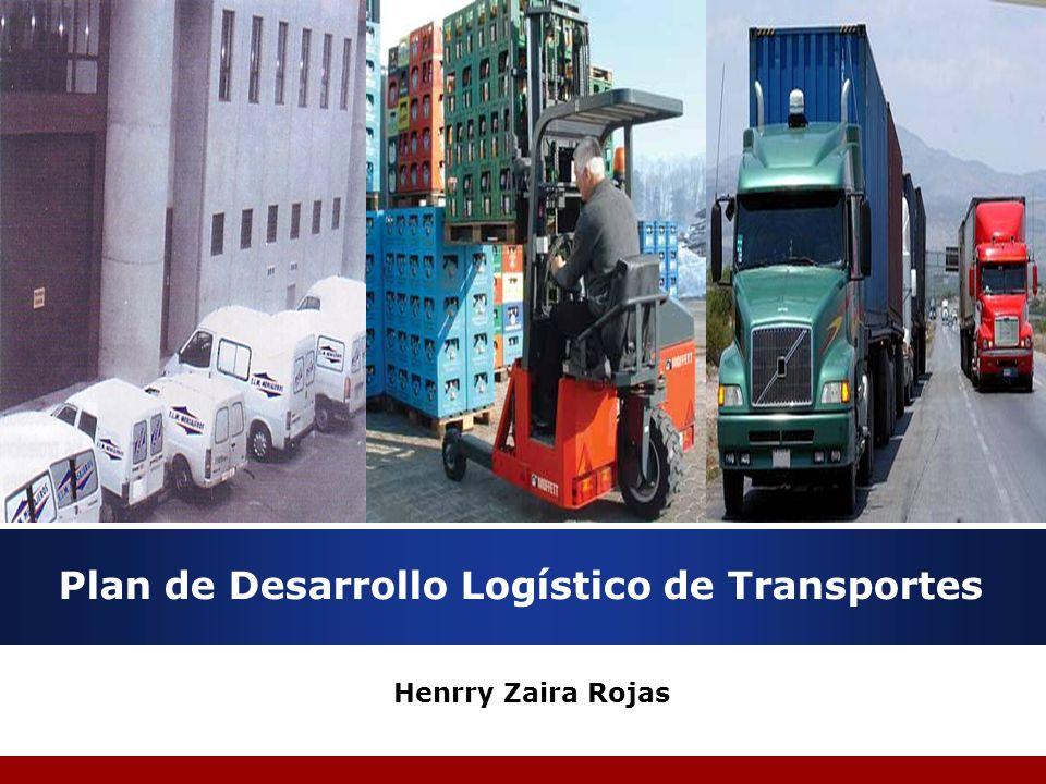 Plan de Desarrollo Logístico de Transportes Henrry Zaira Rojas