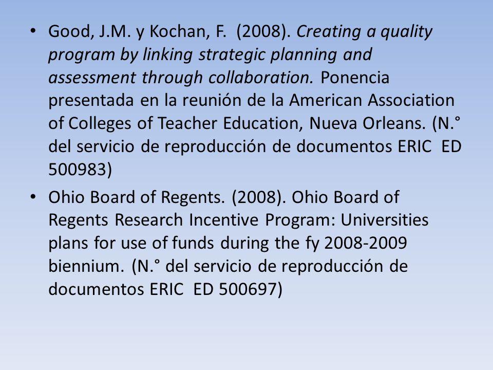 Good, J.M.y Kochan, F. (2008).