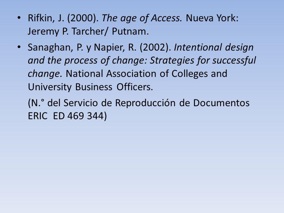 Rifkin, J.(2000). The age of Access. Nueva York: Jeremy P.