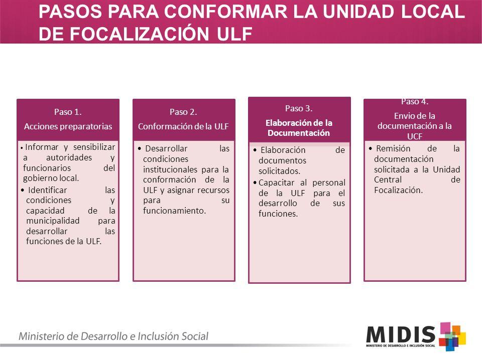 PASOS PARA CONFORMAR LA UNIDAD LOCAL DE FOCALIZACIÓN ULF Paso 1.