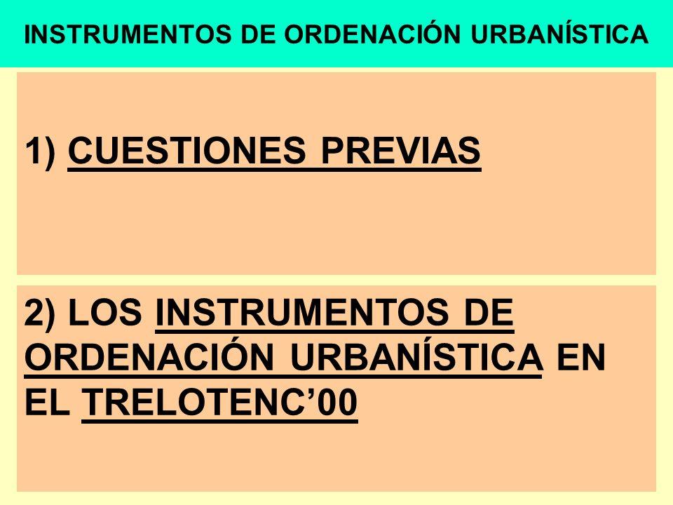1) CUESTIONES PREVIAS 3.- INSTRUMENTOS DE ORDENACIÓN