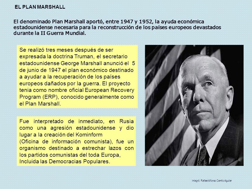 El denominado Plan Marshall aportó, entre 1947 y 1952, la ayuda económica estadounidense necesaria para la reconstrucción de los países europeos devas
