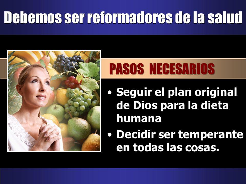 Seguir el plan original de Dios para la dieta humana PASO UNO