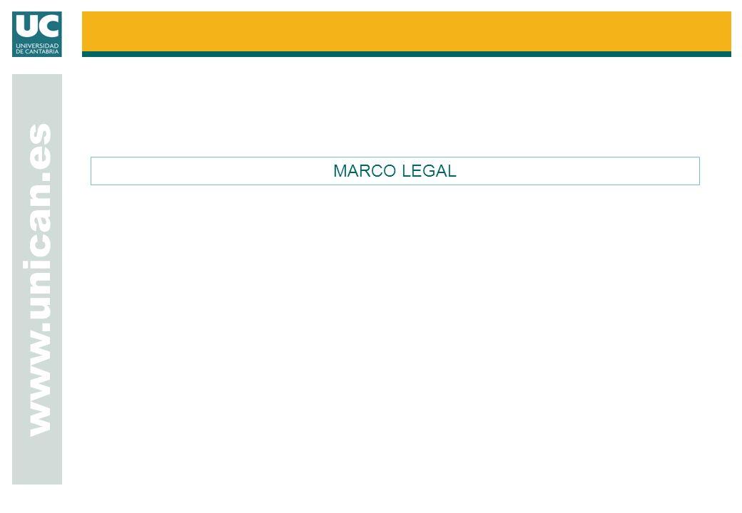 www.unican.es MARCO LEGAL