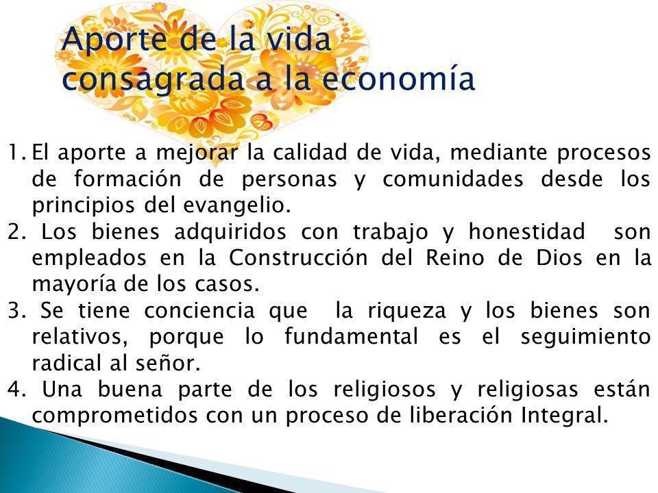 1.El aporte a mejorar la calidad de vida, mediante procesos de formación de personas y comunidades desde los principios del evangelio.