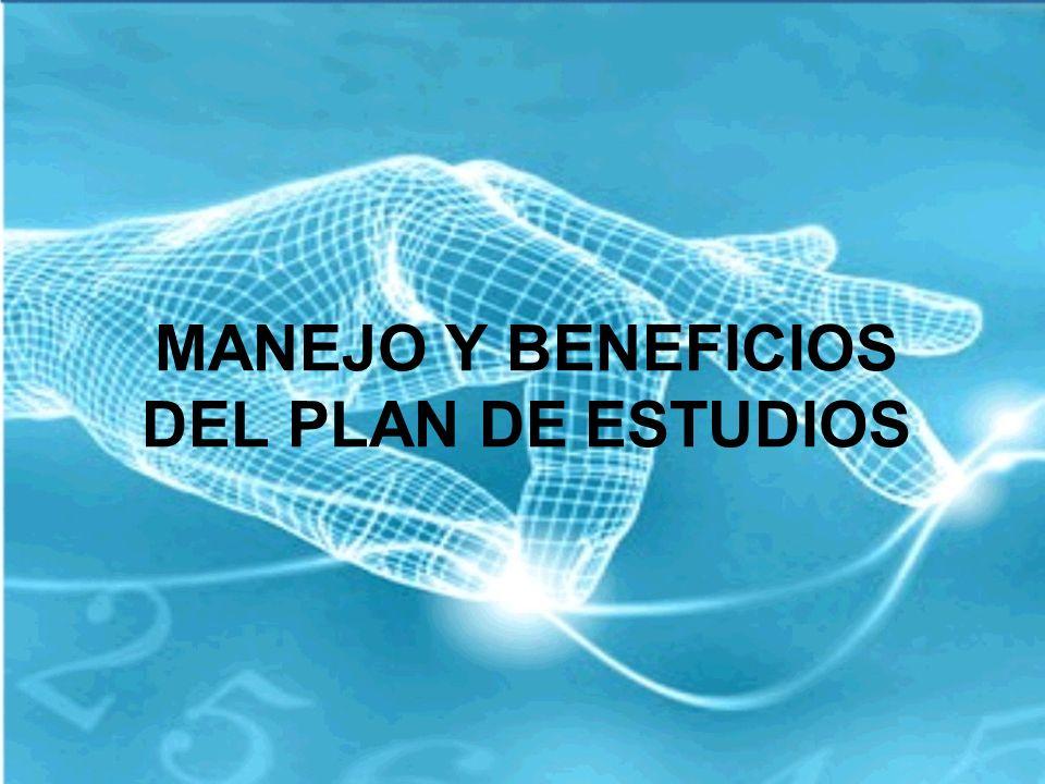 MANEJO Y BENEFICIOS DEL PLAN DE ESTUDIOS
