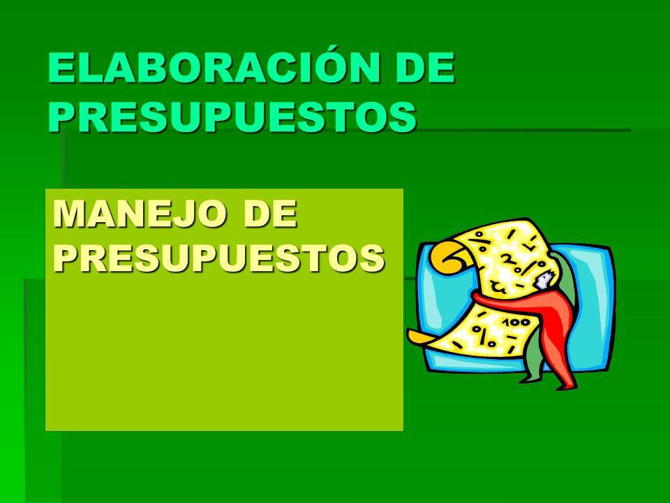 MANEJO DE PRESUPUESTOS ELABORACIÓN DE PRESUPUESTOS