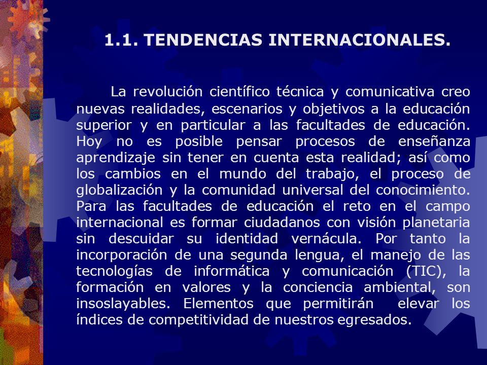 1.1. TENDENCIAS INTERNACIONALES.