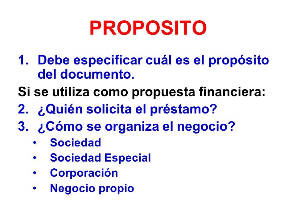 PROPOSITO 1.Debe especificar cuál es el propósito del documento.