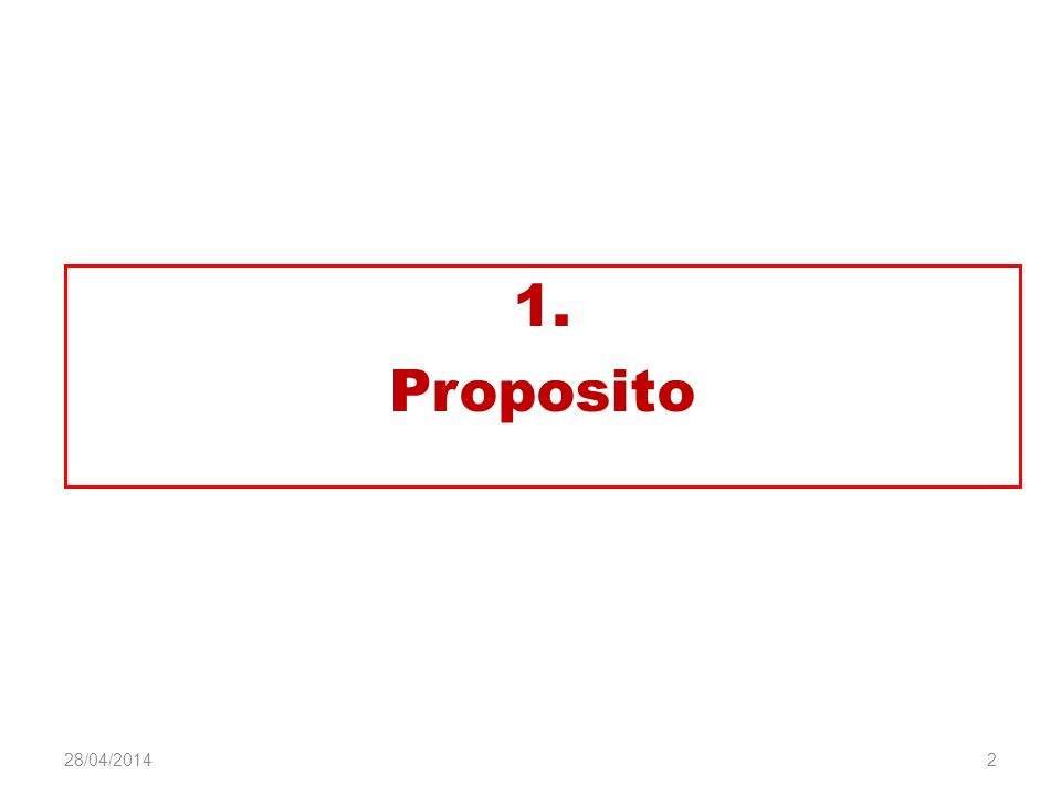 1. Proposito 2 28/04/2014