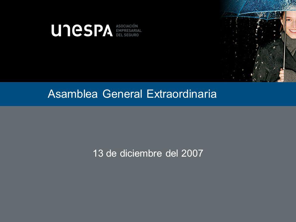 Asamblea General Extraordinaria 13 de diciembre del 2007