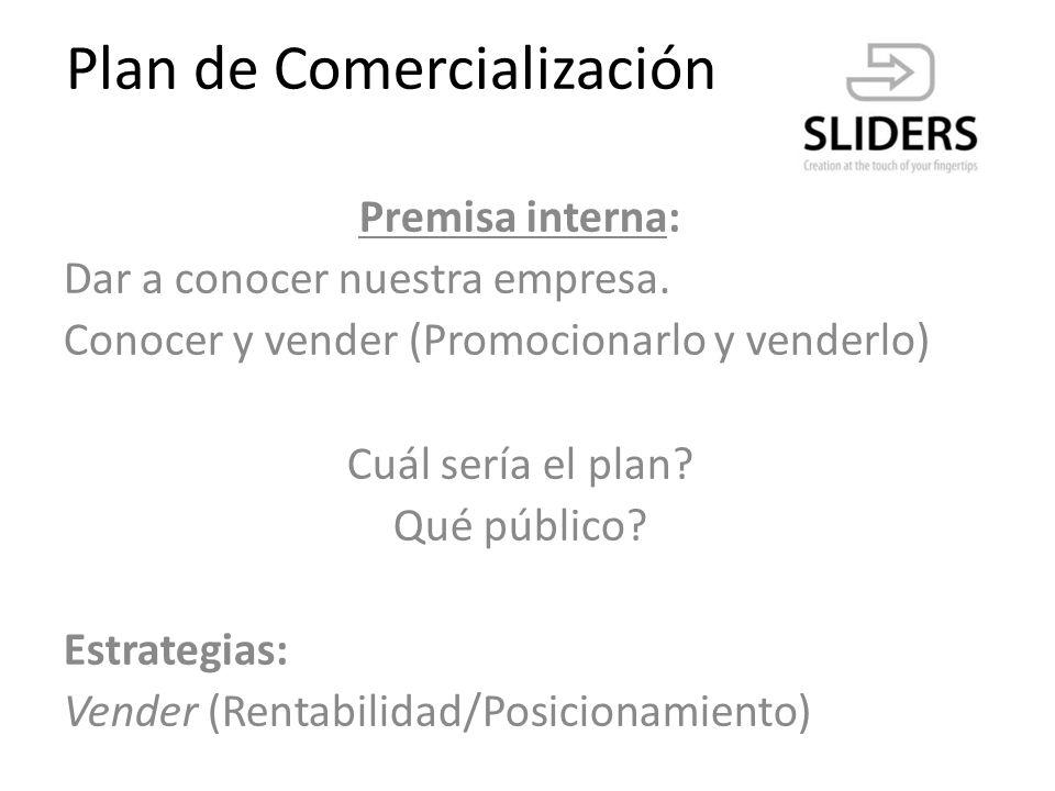 Plan de Comercialización Los canales de comercialización Cumplen con la función de facilitar la distribución y entrega de nuestros productos al consumidor final, usuarios.