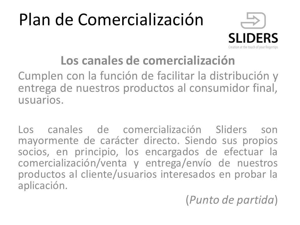 Plan de Comercialización Canales de venta: Corporativo Casual Corporativo : enfocado a Grandes telefonías.