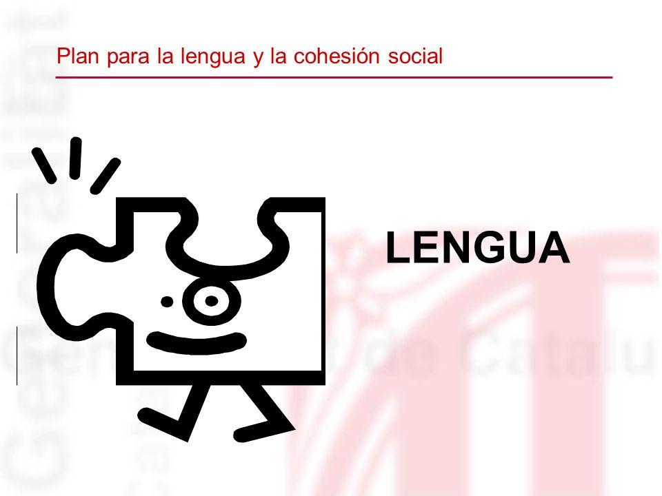 LENGUA Plan para la lengua y la cohesión social
