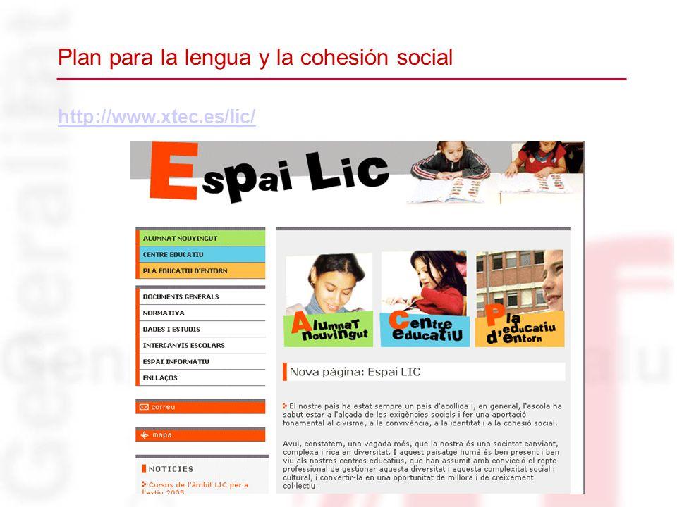 http://www.xtec.es/lic/ Plan para la lengua y la cohesión social