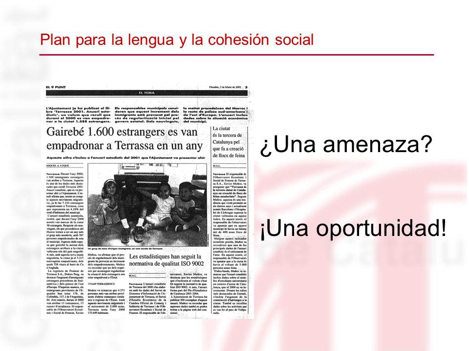 Plan para la lengua y la cohesión social ¿Una amenaza? ¡Una oportunidad!