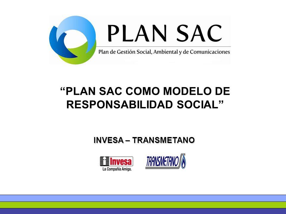 PLAN SAC COMO MODELO DE RESPONSABILIDAD SOCIAL INVESA – TRANSMETANO